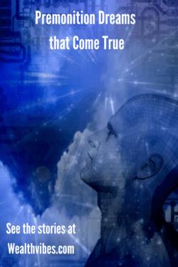 Premonition Dreams that Come True stories