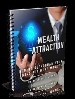 Wealth attraction Steve G. Jones