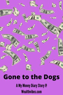 gone to the dogs money diary