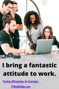 positive affirmations for coworkers fantastic attitude
