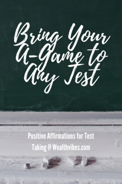 positive affirmations for test taking bring your a game