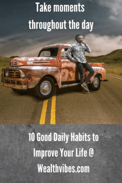 take moments 10 good daily habits
