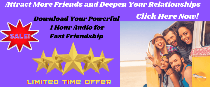 1 hour audio affirmations for friendship to attract more friends and improve relationships