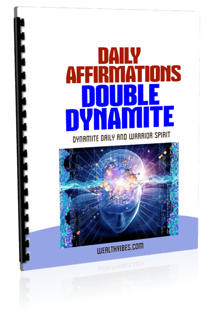 Free Daily Affirmations PDF Double Dynamite - Dynamite and Warrior Spirit