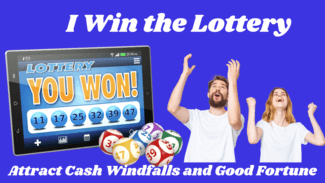 affirmations to win the lottery attract good fortune and get cash windfalls