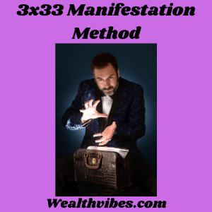 3x33 Manifestation Method