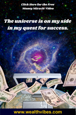 Instant Money Miracles the Universe is on My Side