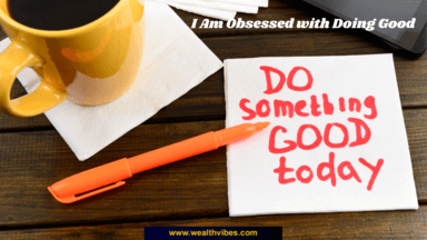 wealth affirmations do something good today wealthvibes