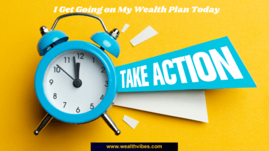wealth affirmations wealth plan take action today