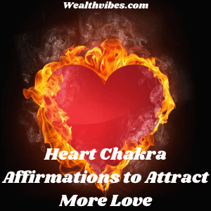 Heart Chakra Affirmations to Attract More Love