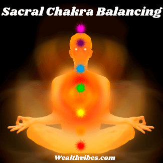 Sacral Chakra Affirmations for Healing