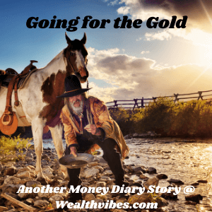 Gold Mine Investment - Going for the Gold - Cowboy panning for gold