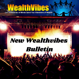 new wealthvibes bulletin