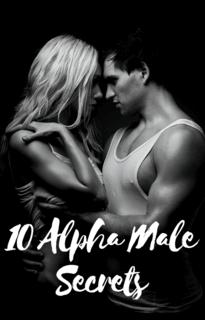 10 Alpha Male Secrets
