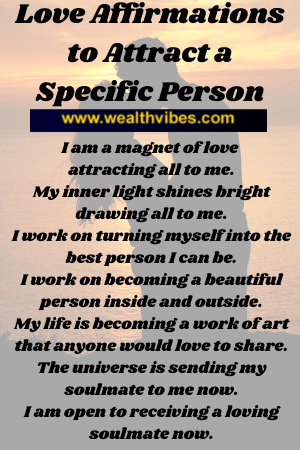 love affirmations for attracting a specific person
