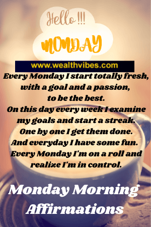Monday morning affirmations to jumpstart your life
