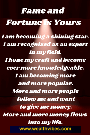 manifest fame and fortune